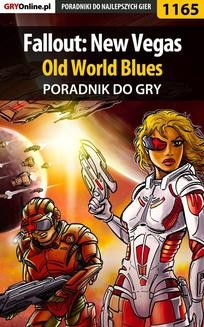Chomikuj, ebook online Fallout: New Vegas – Old World Blues – poradnik do gry. Daniel 'Thorwalian' Kazek