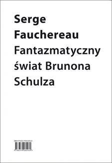 Chomikuj, ebook online Fantazmatyczny świat Brunona Schulza. Serge Fauchereau
