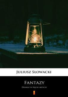 Ebook Fantazy. Dramat w pięciu aktach pdf