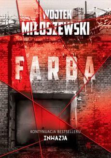 Chomikuj, ebook online Farba. Wojtek Miłoszewski