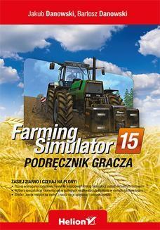 Ebook Farming Simulator. Podręcznik gracza pdf
