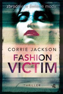 Chomikuj, ebook online Fashion Victim. Corrie Jackson