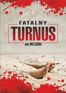 Chomikuj, ebook online Fatalny turnus. Jan Melerski