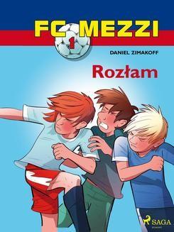 Chomikuj, ebook online FC Mezzi 1 – Rozłam. Daniel Zimakoff null