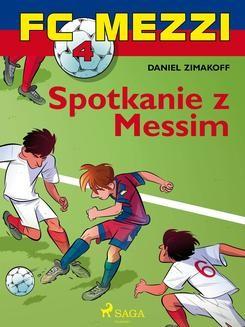 Chomikuj, ebook online FC Mezzi 4 – Spotkanie z Messim. Daniel Zimakoff null