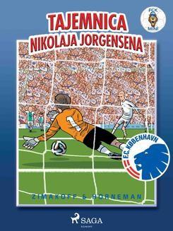 Chomikuj, ebook online FCK Mini – Tajemnica Nikolaja Jorgensena. Daniel Zimakoff null