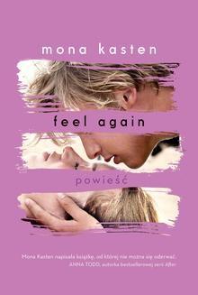 Chomikuj, ebook online Feel again. Mona Kasten
