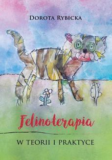 Ebook Felinoterapia w teorii i praktyce pdf