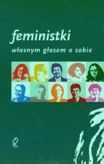 Ebook Feministki. Własnym głosem o sobie pdf