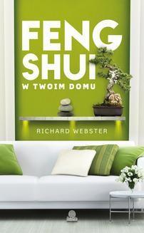 Chomikuj, ebook online Feng shui w twoim domu. Richard Webster