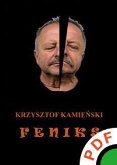 Chomikuj, ebook online Feniks. Krzysztof Kamieński