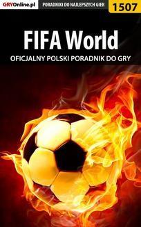 Chomikuj, ebook online FIFA World – poradnik do gry. Amadeusz 'ElMundo' Cyganek