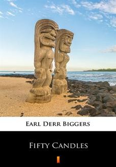 Chomikuj, ebook online Fifty Candles. Earl Derr Biggers