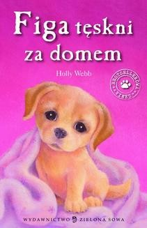 Chomikuj, ebook online Figa tęskni za domem. Holly Webb