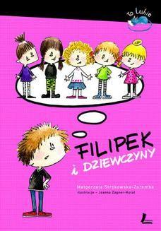 Chomikuj, ebook online Filipek i dziewczyny. Małgorzata Strękowska-Zaremba