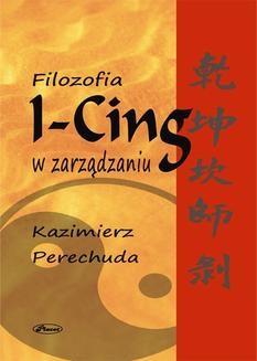 Chomikuj, ebook online Filozofia ICING w zarządzaniu. Kazimierz Perechuda