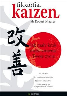 Ebook Filozofia Kaizen. Jak mały krok może zmienić Twoje życie pdf
