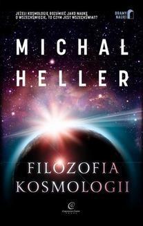 Chomikuj, ebook online Filozofia kosmologii. Michał Heller