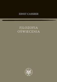 Chomikuj, ebook online Filozofia oświecenia. Ernst Cassirer