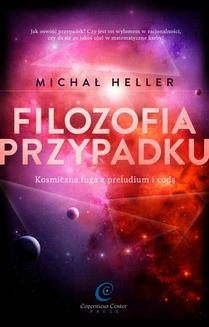 Chomikuj, ebook online Filozofia przypadku. Michał Heller