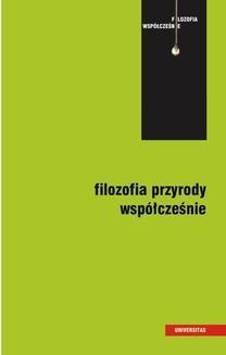 Chomikuj, ebook online Filozofia przyrody współcześnie. Mariola Kuszyk-Bytniewska