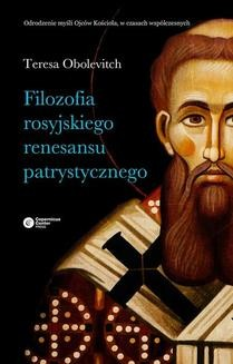 Chomikuj, ebook online Filozofia rosyjskiego renesansu patrystycznego. Teresa Obolevitch