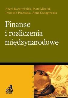 Chomikuj, ebook online Finanse i rozliczenia międzynarodowe. Aneta Kosztowniak