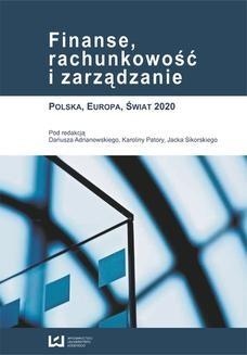 Chomikuj, ebook online Finanse, rachunkowość i zarządzanie. Polska, Europa, Świat 2020. Dariusz Adrianowski