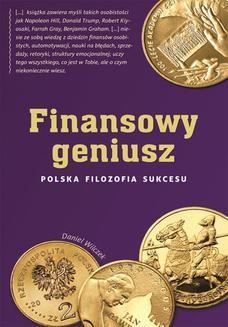 Chomikuj, ebook online Finansowy geniusz. Polska filozofia sukcesu. Daniel Wilczek