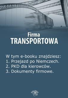 Chomikuj, ebook online Firma transportowa, wydanie kwiecień-maj 2014 r. Izabela Kunowska