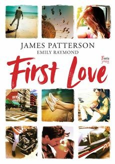 Chomikuj, ebook online First Love. James Patterson