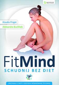 Chomikuj, ebook online FitMind. Schudnij bez diet. Klaudia Pingot