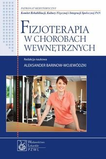 Chomikuj, ebook online Fizjoterapia w chorobach wewnętrznych. Aleksander Barinow-Wojewódzki