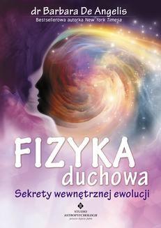 Ebook Fizyka duchowa. Sekrety wewnętrznej ewolucji pdf