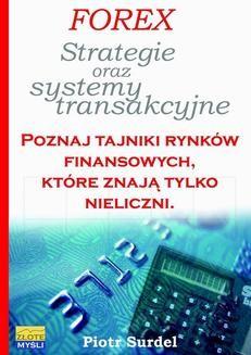 Chomikuj, ebook online Forex 3. Strategie i systemy transakcyjne. Piotr Surdel