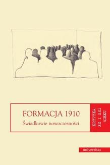 Ebook Formacja 1910. Świadkowie nowoczesności pdf