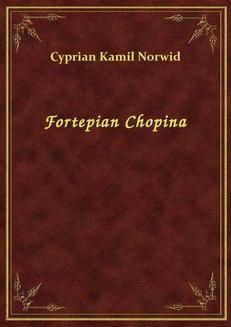 Chomikuj, ebook online Fortepian Chopina. Cyprian Kamil Norwid