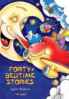 Chomikuj, ebook online Forty Bedtime Stories. Agnes Rahoza