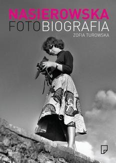 Ebook Fotobiografia. Zofia Nasierowska pdf