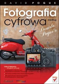 Chomikuj, ebook online Fotografia cyfrowa według Davida Pogue a. David Pogue