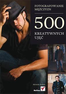 Ebook Fotografowanie mężczyzn. 500 kreatywnych ujęć pdf