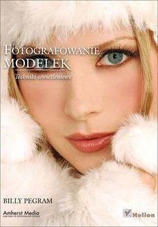 Chomikuj, ebook online Fotografowanie modelek. Techniki oświetleniowe. Billy Pegram