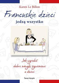 Ebook Francuskie dzieci jedzą wszystko pdf