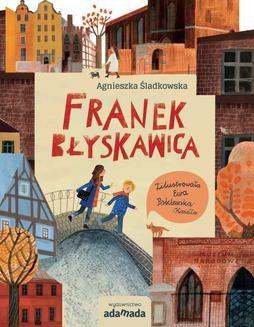 Chomikuj, ebook online Franek Błyskawica. Agnieszka Śladkowska