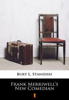 Chomikuj, ebook online Frank Merriwells New Comedian. Burt L. Standish