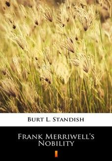 Chomikuj, ebook online Frank Merriwells Nobility. Burt L. Standish