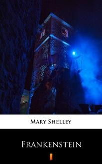Chomikuj, ebook online Frankenstein. Mary Shelley