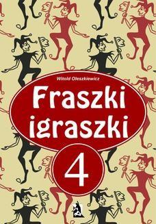 Chomikuj, ebook online Fraszki Igraszki IV. Witold Oleszkiewicz