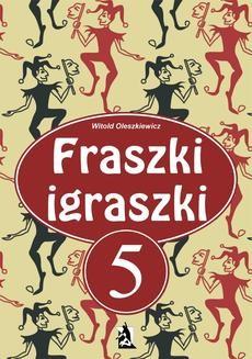 Chomikuj, ebook online Fraszki igraszki V. Witold Oleszkiewicz