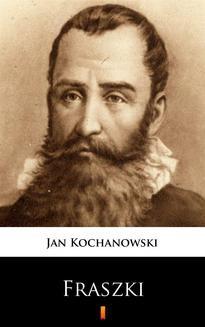 Chomikuj, pobierz ebook online Fraszki. Jan Kochanowski